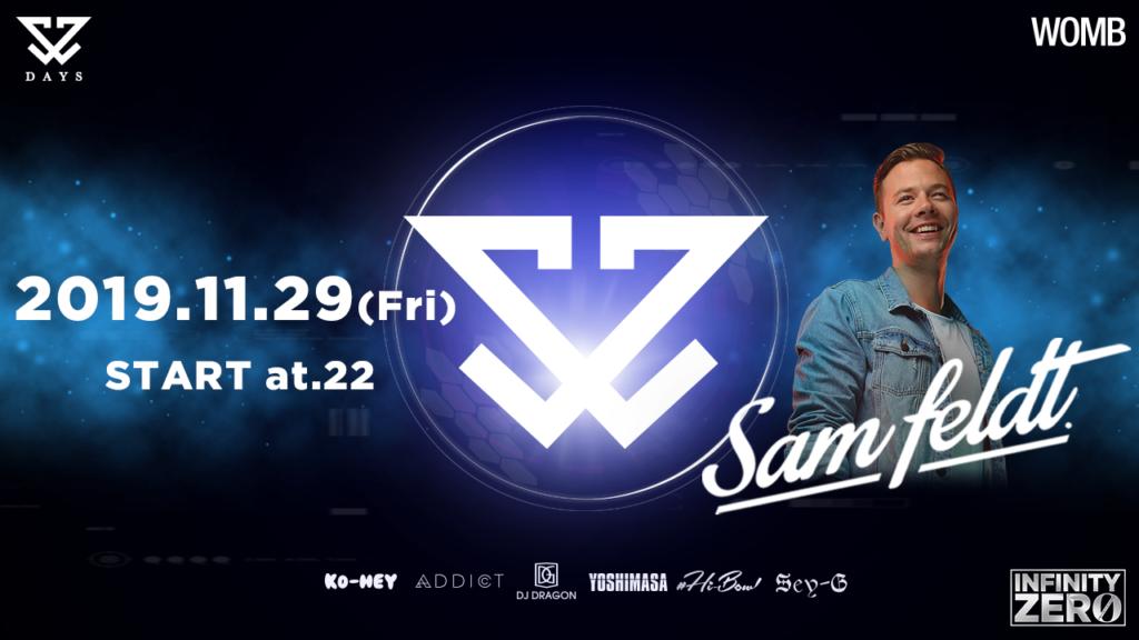 【PartyReport】INFINITY ZERO feat. Sam Feldt 2019.11.29(Fri)